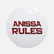 anissa rules Ornament (Round)