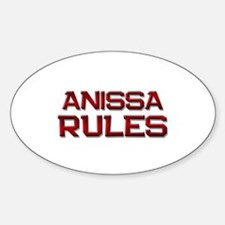 anissa rules Oval Decal