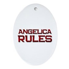 angelica rules Oval Ornament