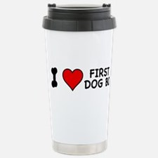 I Love First Dog Bo Stainless Steel Travel Mug