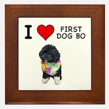 I Love First Dog Bo Framed Tile