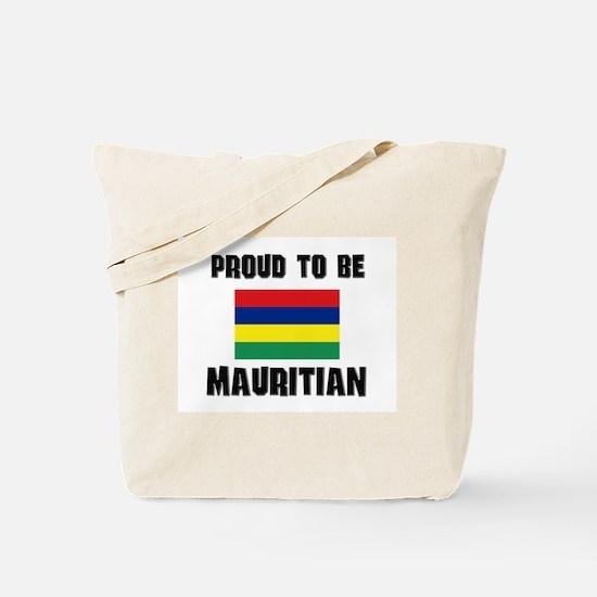 Proud To Be MAURITIAN Tote Bag