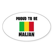 Proud To Be MALIAN Oval Decal