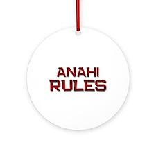 anahi rules Ornament (Round)
