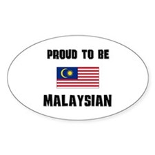 Proud To Be MALAYSIAN Oval Decal