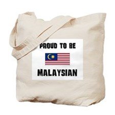 Proud To Be MALAYSIAN Tote Bag
