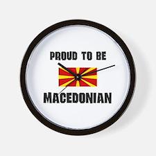 Proud To Be MACEDONIAN Wall Clock