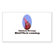 Chickens revenge, bird flu is coming Decal