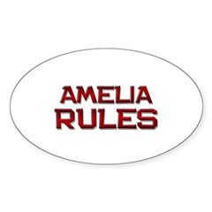 amelia rules Oval Decal