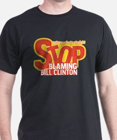 Stop Blaming Clinton T-Shirt