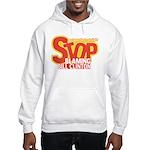 Stop Blaming Clinton Hooded Sweatshirt