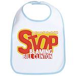 Stop Blaming Clinton Bib