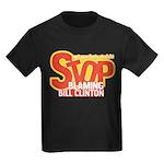 Stop Blaming Clinton Kids Dark T-Shirt
