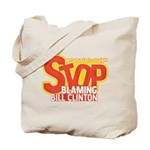 Stop Blaming Clinton Tote Bag
