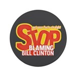 "Stop Blaming Clinton 3.5"" Button (100 pack)"