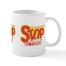 Stop Blaming Clinton Mug