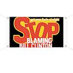 Stop Blaming Clinton Banner