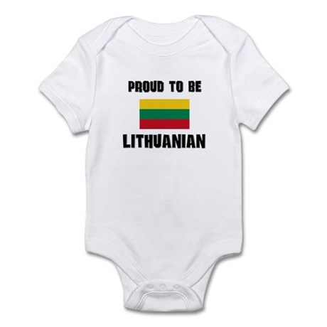 Proud To Be LITHUANIAN Infant Bodysuit