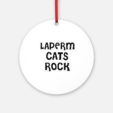 LAPERM CATS ROCK Ornament (Round)
