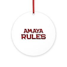 amaya rules Ornament (Round)