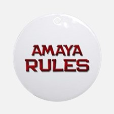 amaya rules Ornament (Round)