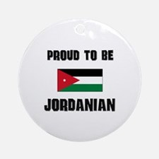 Proud To Be JORDANIAN Ornament (Round)