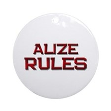 alize rules Ornament (Round)