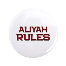 "aliyah rules 3.5"" Button"