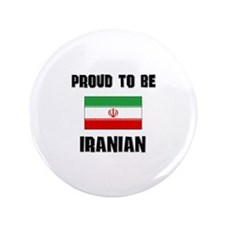 """Proud To Be IRANIAN 3.5"""" Button"""