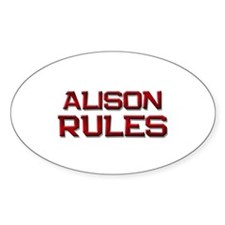 alison rules Oval Decal