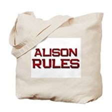alison rules Tote Bag