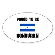 Proud To Be HONDURAN Oval Decal