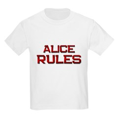 alice rules T-Shirt