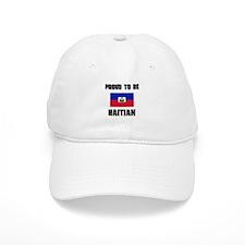 Proud To Be HAITIAN Baseball Cap