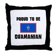 Proud To Be GUAMANIAN Throw Pillow