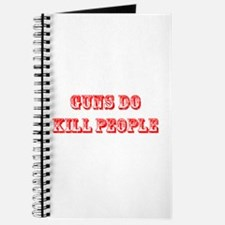 GUNS DO KILL PEOPLE Journal