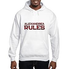 alexandrea rules Hoodie