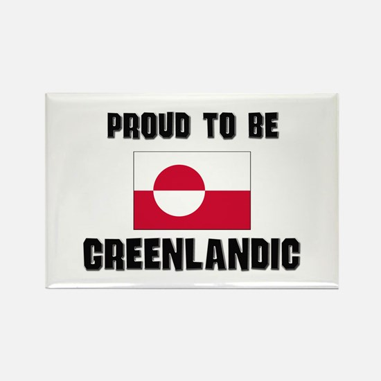 Proud To Be GREENLANDIC Rectangle Magnet
