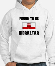 Proud To Be GIBRALTAR Hoodie