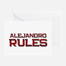 alejandro rules Greeting Card