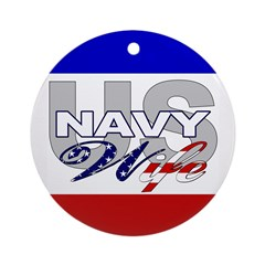 US Navy Wife Christmas Ornament (Round)