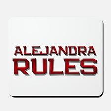alejandra rules Mousepad