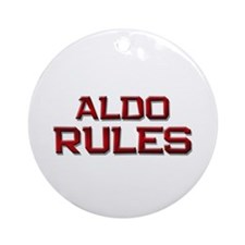 aldo rules Ornament (Round)