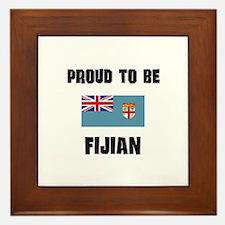 Proud To Be FIJIAN Framed Tile