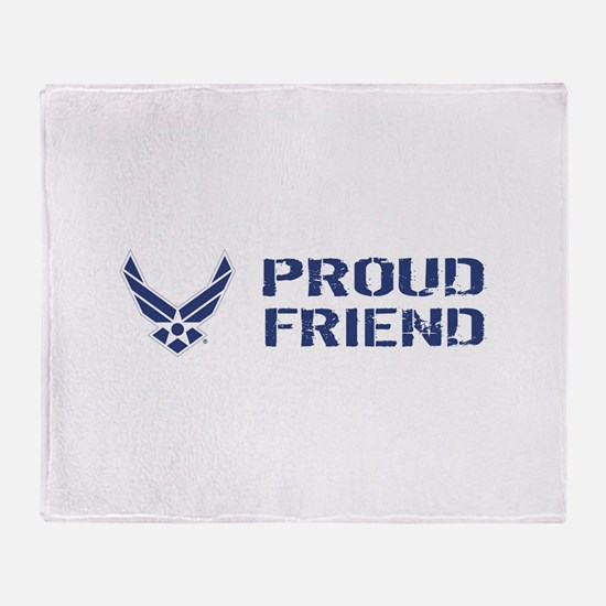 USAF: Proud Friend Throw Blanket