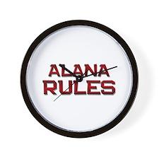 alana rules Wall Clock