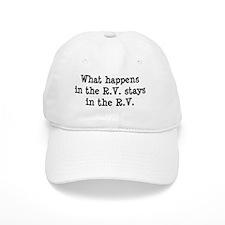 What happens in the R.V. stays in the R.V. Baseball Baseball Cap