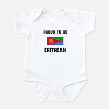 Proud To Be ERITREAN Infant Bodysuit