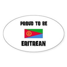 Proud To Be ERITREAN Oval Decal