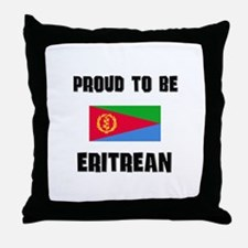 Proud To Be ERITREAN Throw Pillow